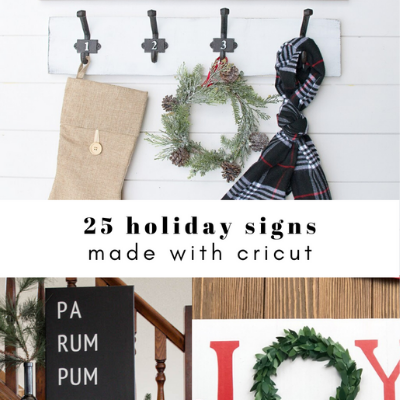 25 Holiday signs made with Cricut
